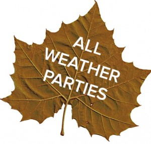 All Weather Parties
